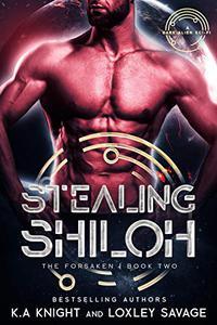 Stealing Shiloh: A Dark Alien Sci-Fi