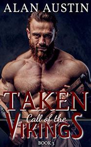Taken: Call of the Vikings Book 3