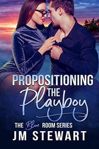 Propositioning the Playboy