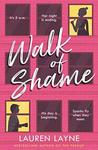 Walk of Shame: A sparkling rom-com from the bestselling author of The Prenup!