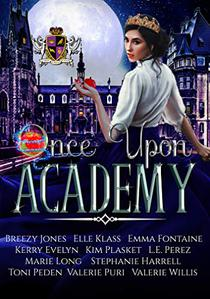 Once Upon Academy: Anthology