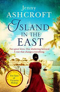 Island in the East: Escape This Summer With This Perfect Beach Read