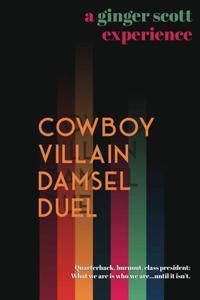 Cowboy Villain Damsel Duel