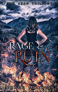 Rage And Ruin: The Azar Trilogy : Book Three