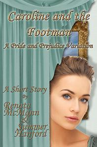 Caroline and the Footman: A Pride and Prejudice Variation