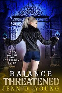 Balance Threatened: An Unyielding Fates Novel