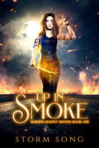 Up In Smoke: A Reverse Harem Fantasy Novel