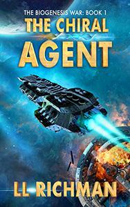 The Chiral Agent – A Military Science Fiction Thriller