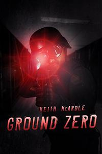 Ground Zero: A Dystopian Short Story