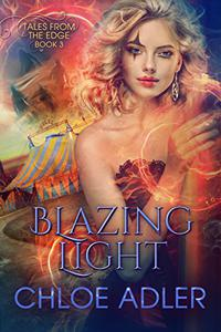 Blazing Light: A Reverse Harem Paranormal Romance