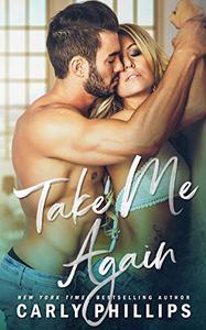 Take Me Again: A Second Chance Standalone Romance