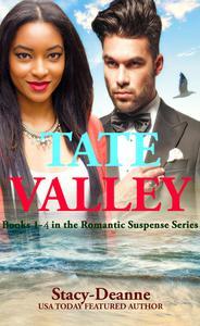 Tate Valley Romantic Suspense Series