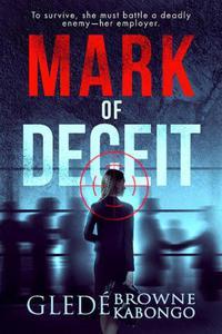 Mark of Deceit: A short story of psychological suspense