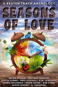 Seasons of Love: A Beaten Track Anthology