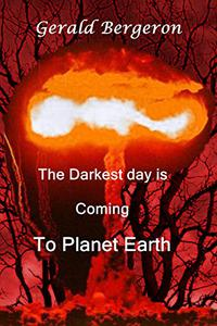 Darkest days are coming: To planet Earth