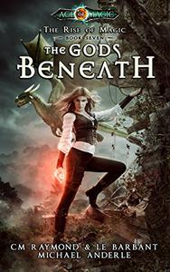The Gods Beneath: Age Of Magic
