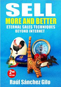 Sell More and Better: Eternal Sales Techniques beyond Internet