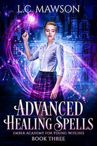 Advanced Healing Spells