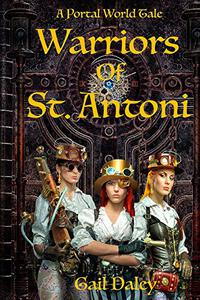 Warriors of St. Antoni: A Portal Worlds Tale