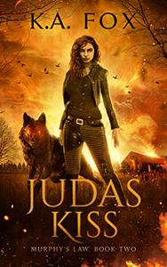 Judas Kiss: Murphy's Law Book Two