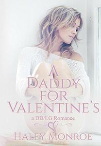 A Daddy For Valentine's: A DD/LG Romance