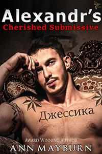 Alexandr's Cherished Submissive