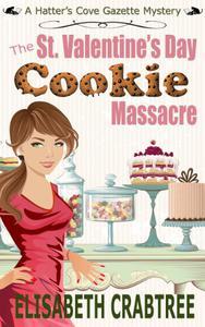 The St. Valentine's Day Cookie Massacre
