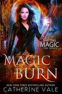 Magic Burn: an Urban Fantasy Novel