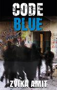 Code Blue: A Clever Suspense Political Novel
