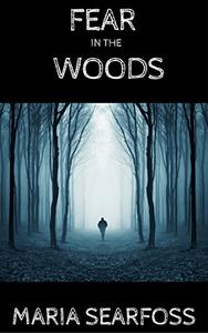 Fear In The Woods