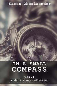 In a Small Compass - Vol. 1