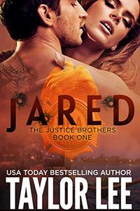JARED: The Justice Brothers Series