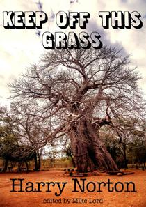 Keep Off This Grass: battle for gold and uranium in colonial Rhodesia
