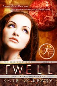 Twell and the Uprising