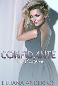 Confidante: The Madame