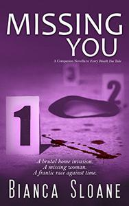 Missing You: A Companion Novella to Every Breath You Take