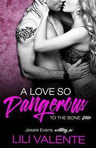 A Love So Dangerous: A Dark Romance
