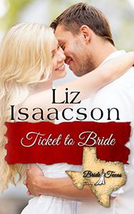 Ticket to Bride: Inspirational Western Romance