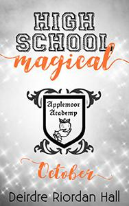 High School Magical: October