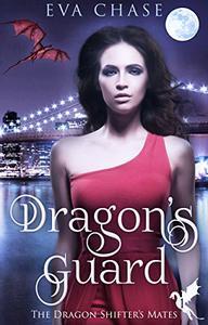 Dragon's Guard: A Reverse Harem Paranormal Romance