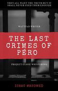 THE LAST CRIMES OF PERO