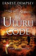 The Uluru Code: A Sean Wyatt Thriller