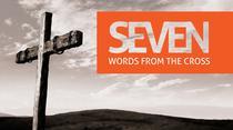 The seven sentences of Jesus on the cross.