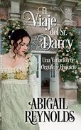 El Viaje del Sr. Darcy: Una Variación de Orgullo y Prejuicio