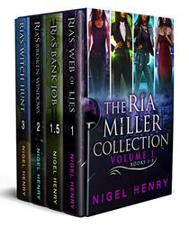 The Ria Miller Collection - Volume One: Books 1-3