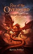 Rise of The Overlord: A Prelude to The Calamity
