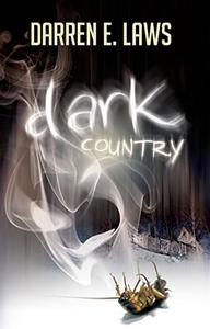 Dark Country: Songs of Love and Murder - Gripping and addictive page turning horror crime