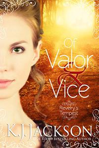 Of Valor & Vice: A Revelry's Tempest Novel
