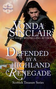 Defended by a Highland Renegade