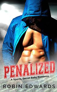 Penalized: A Sports, Secret Baby Romance